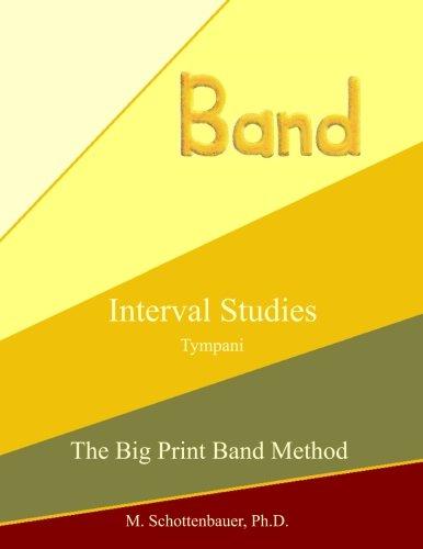 Download Interval Studies: Tympani (The Big Print Band Method) pdf