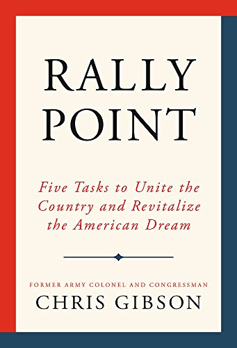 Rally Point: Five Tasks to Unite the Country and Revitalize the American Dream (The Best American Science And Nature Writing 2012)