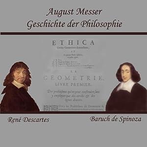 Descartes und Spinoza (Geschichte der Philosophie) Hörbuch