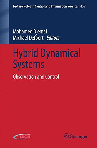 Hybrid Dynamical Systems: Observation and Control (Lecture Notes in Control and Information Sciences)