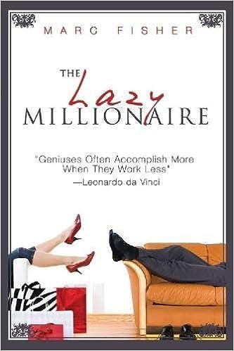 Copy this Lazy Millionaire!