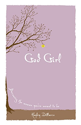 Amazon god girl becoming the woman youre meant to be ebook god girl becoming the woman youre meant to be by dimarco fandeluxe PDF