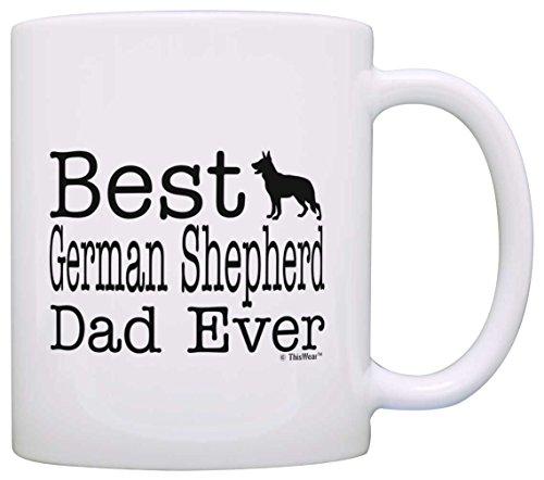 Dog Lover Mug Best German Shepherd Dad Ever Dog Puppy Supplies Gift Coffee Mug Tea Cup White