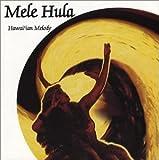 Mele Hula-Hawaiian Melody