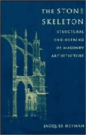 The Stone Skeleton: Structural Engineering of Masonry