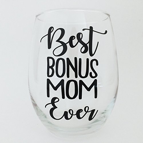 Best Bonus Mom Ever Wine Glass