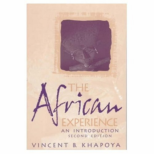 The African Experience: An Introduction (2nd Edition) -