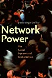 img - for Network Power: The Social Dynamics of Globalization book / textbook / text book