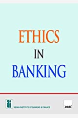 Ethics in Banking (2018 Edition) Paperback