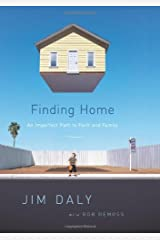 Finding Home: An Imperfect Path to Faith and Family