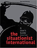 The Situationist International, Simon Ford, 1904772056
