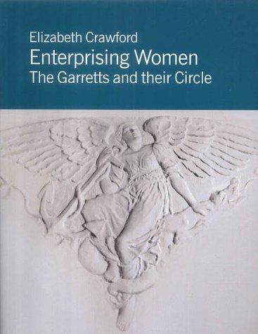 Read Online Enterprising Women: The Garretts and Their Circle ebook