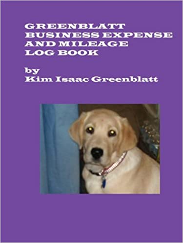 greenblatt business expense and mileage log book kim isaac