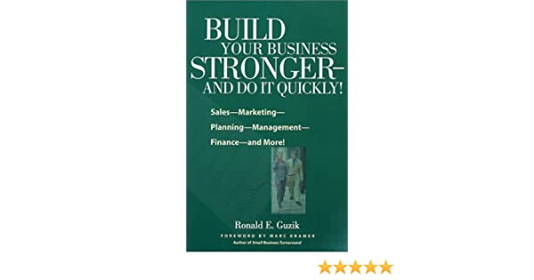 build your business stronger and do it quickly