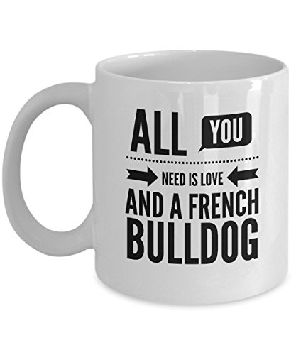 zane-wear-all-you-need-is-love-and-a-french-bulldog-gift-coffee-mug-tea-cup