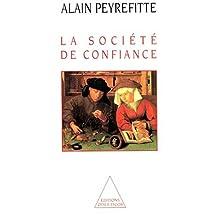 SOCIÉTÉ DE CONFIANCE (LA)