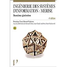 ingenierie des systemes information: merise deuxieme gener. 4e ed.
