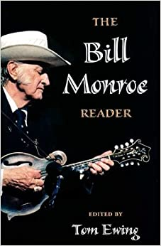 The Bill Monroe Reader (Music in American Life)