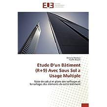 ETUDE D UN BATIMENT R 9 AVEC SOUS SOL A USA