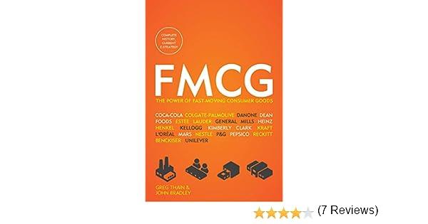 FMCG: The Power of Fast-Moving Consumer Goods (English Edition) eBook: Thain, Greg, Bradley, John: Amazon.es: Tienda Kindle
