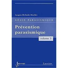 Genie Parasismique T.3-prevention Parasismique