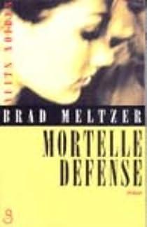 Mortelle défense par Meltzer