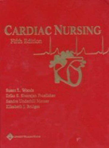 Cardiac Nursing (Cardiac Nursing (Woods))