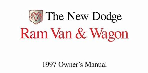 bishko automotive literature 1997 Dodge Ram Van & Wagon Owners Manual User Guide Operator Book Fuses OEM (Owners Manual Wagon Van Ram)