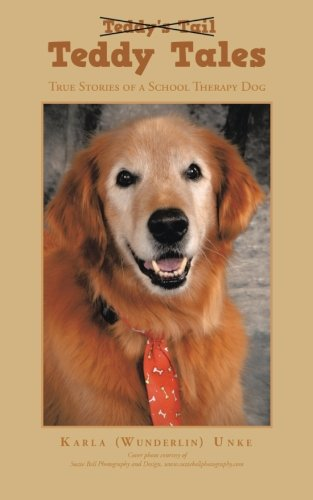 Teddy Tales: True Stories of a School Therapy Dog PDF