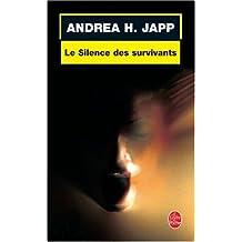 SILENCE DES SURVIVANTS (LE)