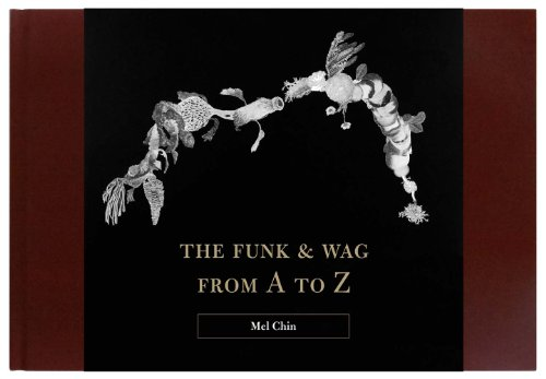 The Funk & Wag from A to Z (Menil Collection)