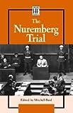 The Nuremberg Trials, Bard, Mitchell G., 0737710764
