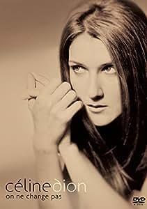 Celine Dion: On Ne Change Pas [Import]