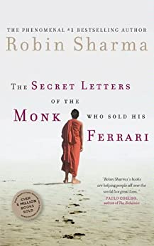 The Secret Letters Of The Monk Who Sold His Ferrari by [Sharma, Robin]