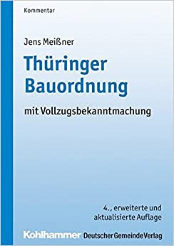 Book Thuringer Bauordnung: Mit Vollzugsbekanntmachung (Thuringer Verwaltungsschriften) (German Edition)