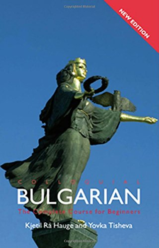 Colloquial Bulgarian (Colloquial Series) by Routledge