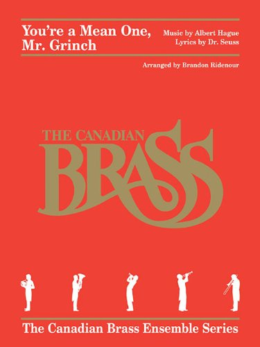 You're a Mean One, Mr. Grinch: Brass Quintet (The Canadian Brass Ensemble Series) ()