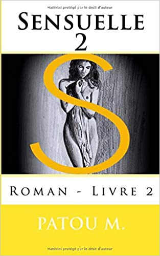 Sensuelle 2 Roman Livre 2 Volume 2 French Edition