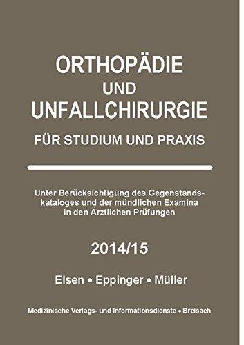 Orthopädie und Unfallchirurgie: Für Studium und Praxis - 2014/15