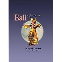 Bali - Magical Dances