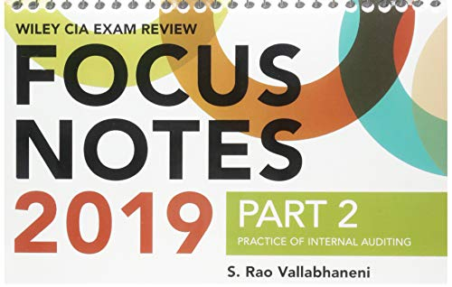 (Wiley CIA Exam Review 2019 Focus Notes, Part 2: Practice of Internal Auditing (Wiley CIA Exam Review)