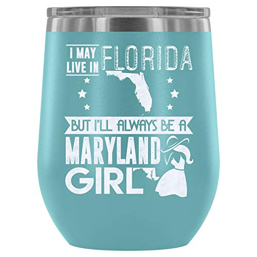 Christmas-Stainless Steel Tumbler Cup with Lids for Wine, Maryland Girl Wine Tumbler, Go To Maryland Vacuum Insulated Wine Tumbler (Wine Tumbler 12Oz - Light Blue) -