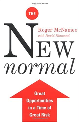The New Normal Great Opportunities In A Time Of Great Risk