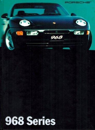 Porsche 968 Cabriolet - Porsche 968 Series Hardcover Sales Brochure, Copyright 1993 by Porsche Cars North America, Inc.