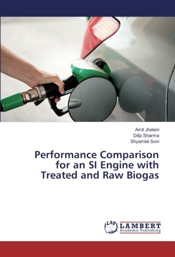 Performance Comparison for an SI Engine with Treated and Raw Biogas