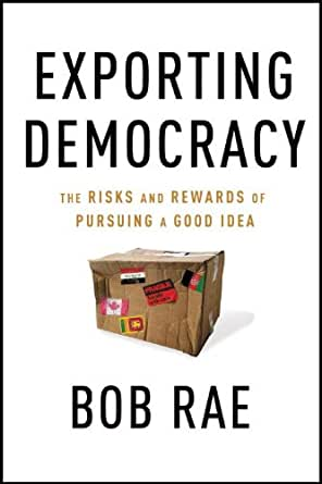 Exporting Democracy: Fulfilling America's Destiny