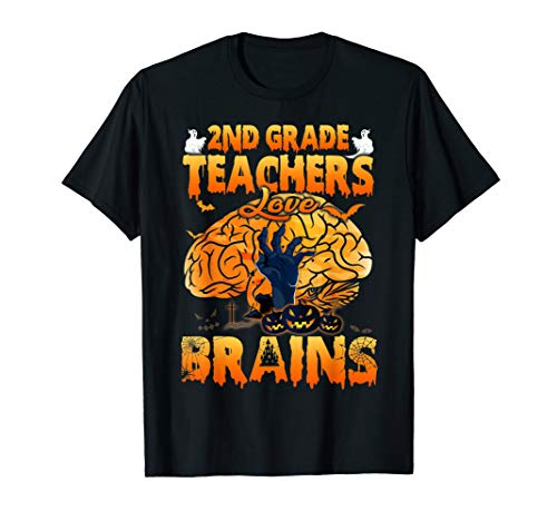 2ND Grade Teachers Love Brains Scare Halloween Teacher Shirt -