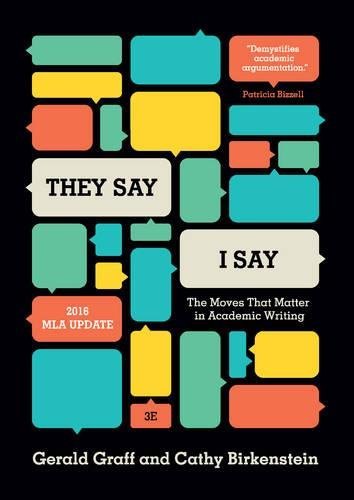 Pdf Reference 'They Say / I Say': The Moves That Matter in Academic Writing, with 2016 MLA Update (Third Edition)