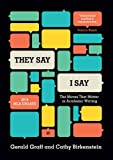 img - for They Say / I Say: The Moves That Matter in Academic Writing, with 2016 MLA Update (Third Edition) book / textbook / text book