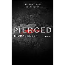 Pierced: A Novel (The Henning Juul Series)